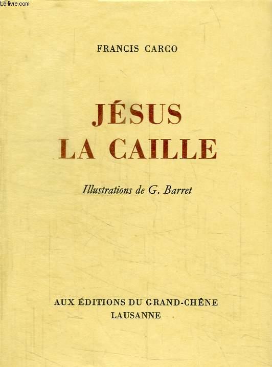 JESUS LA CAILLE
