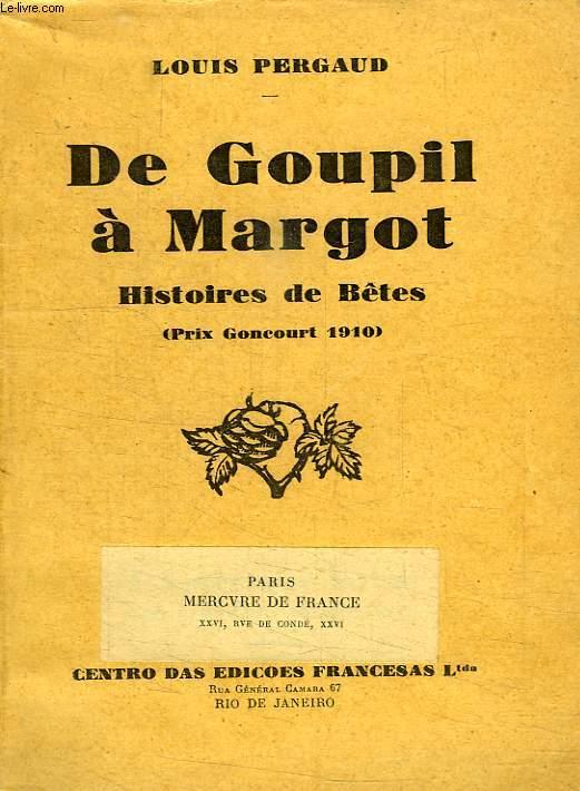 DE GOUPIL A MARGOT, HISTOIRES DE BETES