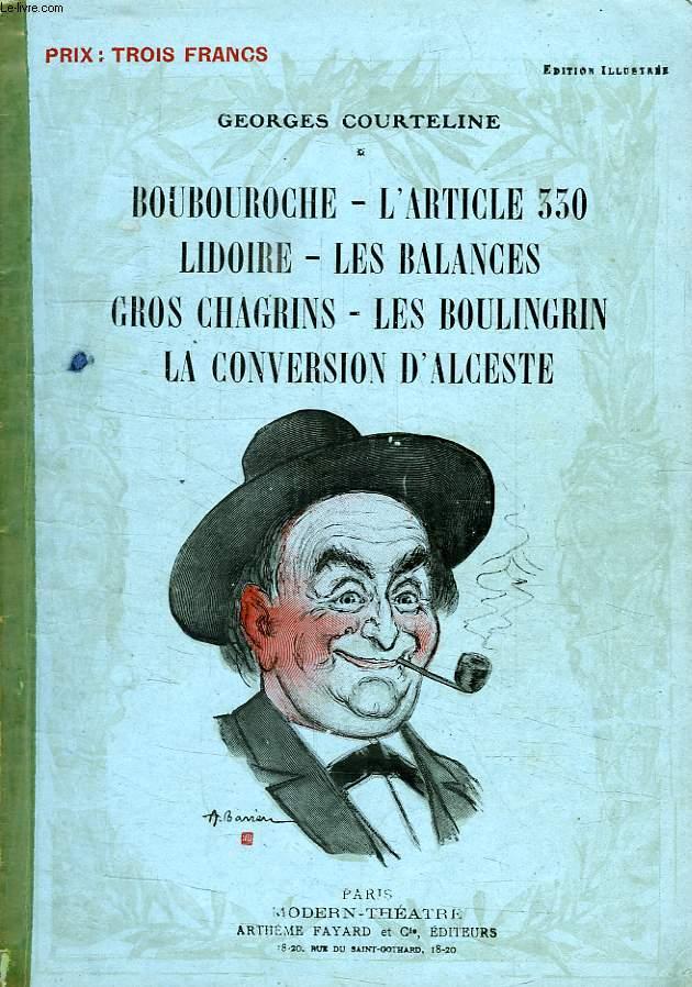 BOUBOUROCHE L'ARTICLE 330, LIDOIRE, LES BALANCES, GROS CHAGRINS, LES BOULINGRIN, LA CONVERSION D'ALCESTE