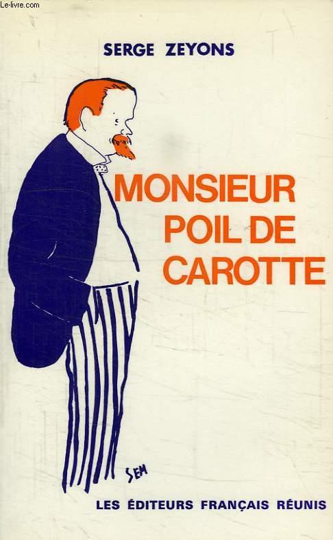 MONSIEUR POIL DE CAROTTE