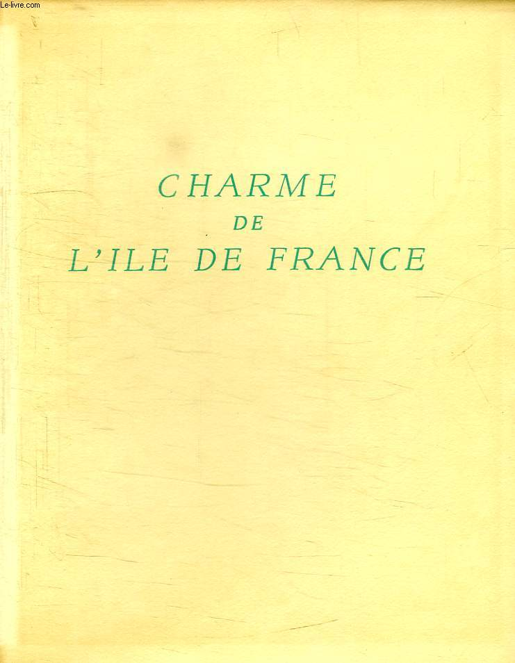 CHARME DE L'ILE DE FRANCE