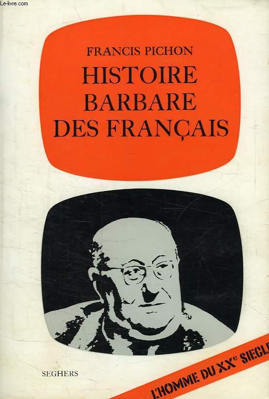 HISTOIRE BARBARE DES FRANCAIS