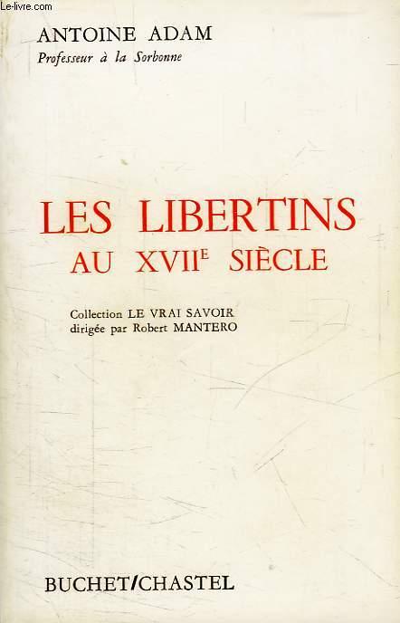 LES LIBERTINS AU XVIIe SIECLE