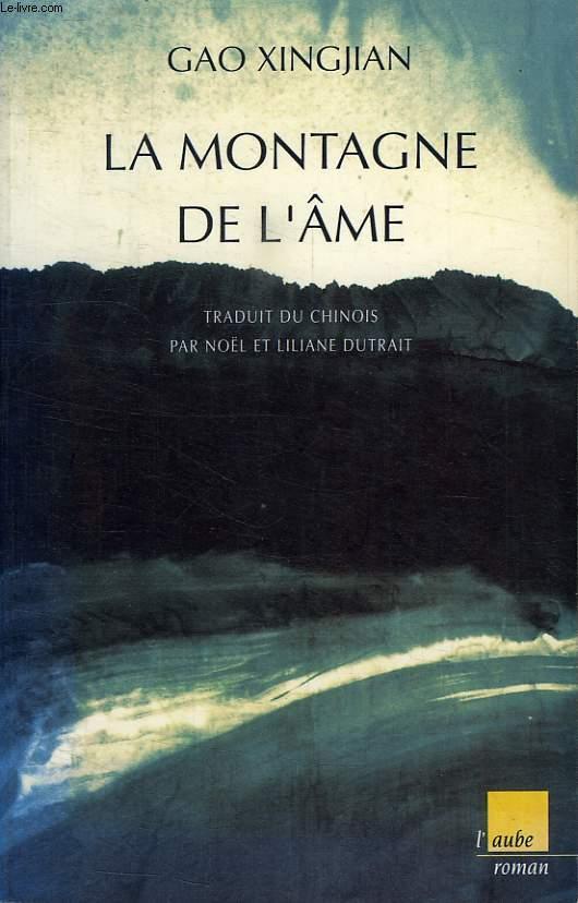 LA MONTAGNE DE L'AME