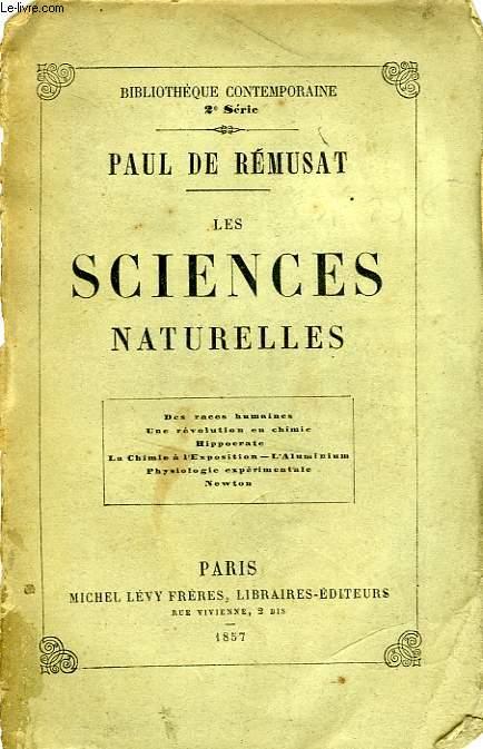 LES SCIENCES NATURELLES, ETUDES SUR LEUR HISTOIRE ET LEURS PLUS RECENTS PROGRES