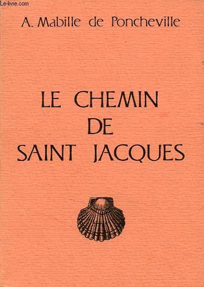 LE CHEMIN DE SAINT JACQUES