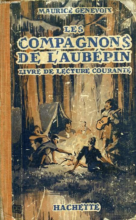LES COMAPGNONS DE L'AUBEPIN, LIVRE DE LECTURE COURANTE