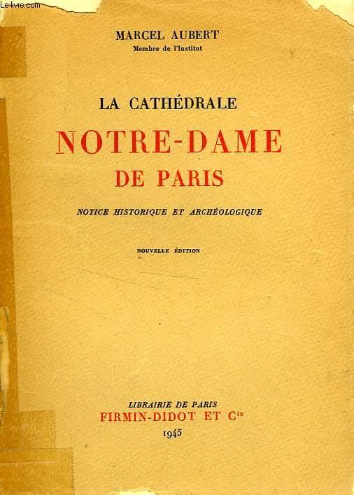 LA CATHEDRALE NOTRE-DAME DE PARIS
