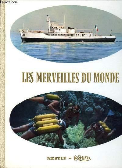 LES MERVEILLES DU MONDE, AU SEUIL DES PROFONDEURS MARINES, ALBUM N° 7