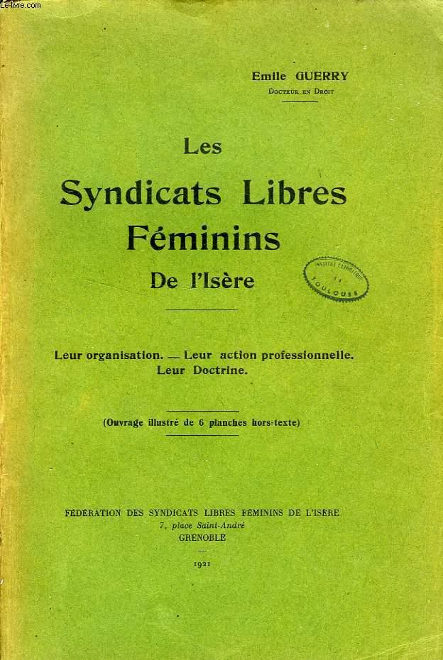 LES SYNDICATS LIBRES FEMININS DE L'ISERE