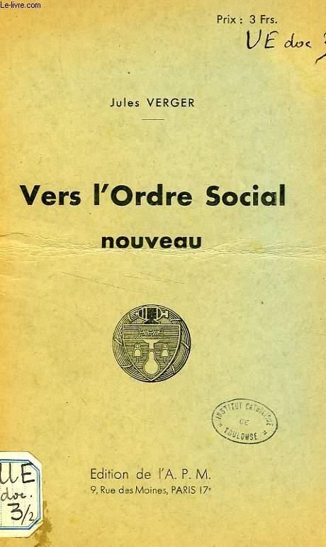 VERS L'ORDRE SOCIAL NOUVEAU