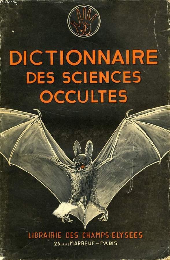 Achetez Cet ArticleDictionnaire Des Sciences Occultes Suivi Dun Dictionnaire Songes