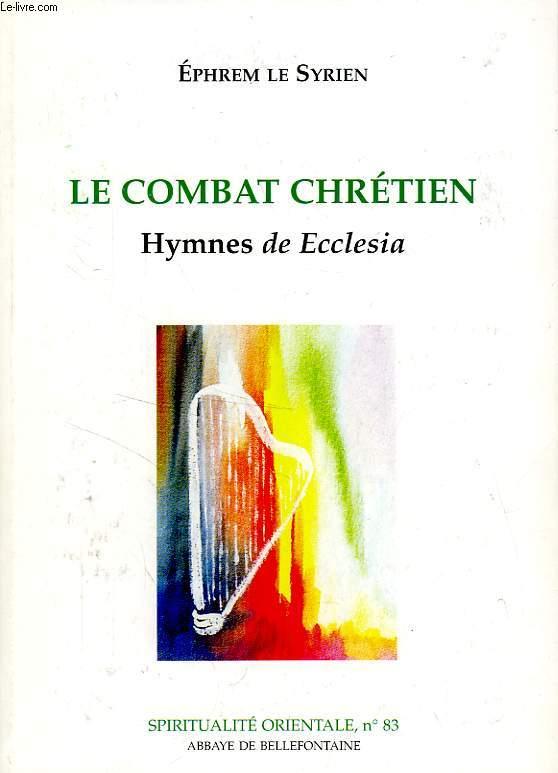 LE COMBAT CHRETIEN, HYMNES DE ECCLESIA