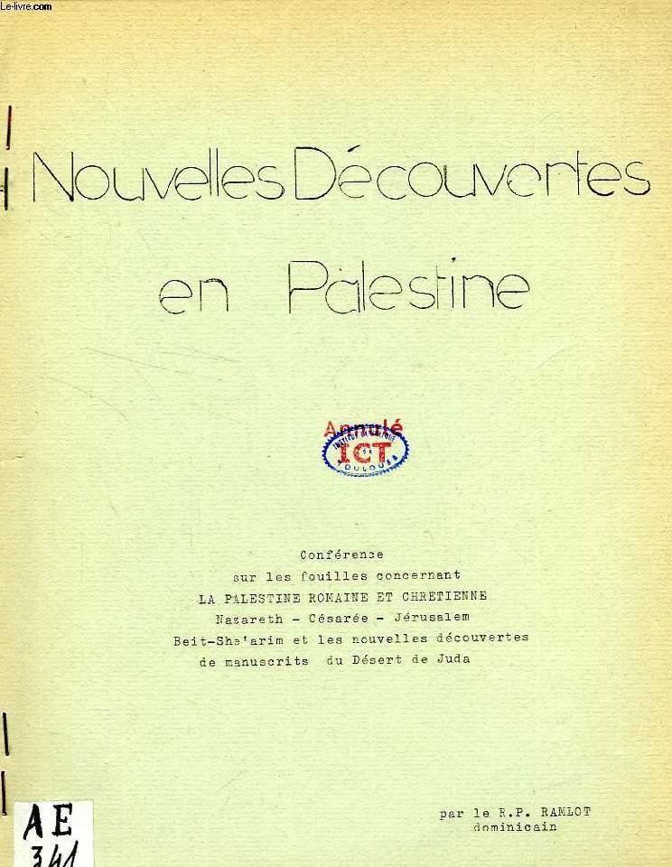 NOUVELLES DECOUVERTES EN PALESTINE