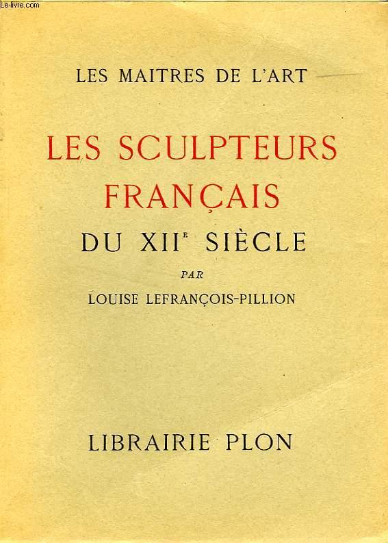 LES SCULPTEURS FRANCAIS DU XIIe SIECLE