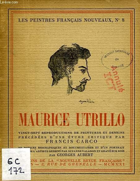 LES PEINTRES FRANCAIS NOUVEAUX, N° 8, MAURICE UTRILLO