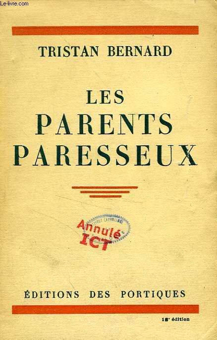 LES PARENTS PARESSEUX