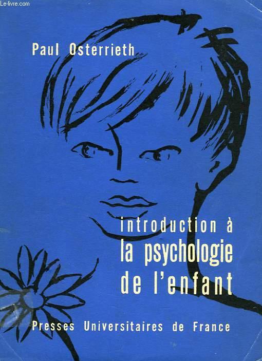 INTRODUCTION A LA PSYCHOLOGIE DE L'ENFANT