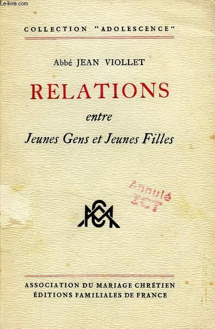 RELATIONS ENTRE JEUNES GENS & JEUNES FILLES