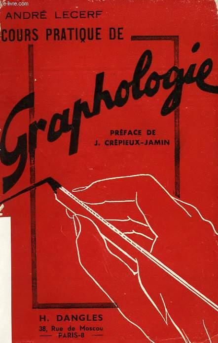 COURS PRATIQUE DE GRAPHOLOGIE, LETTRES A GRAPHITA