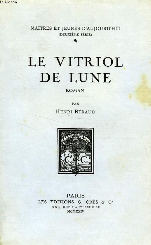 LE VITRIOL DE LUNE