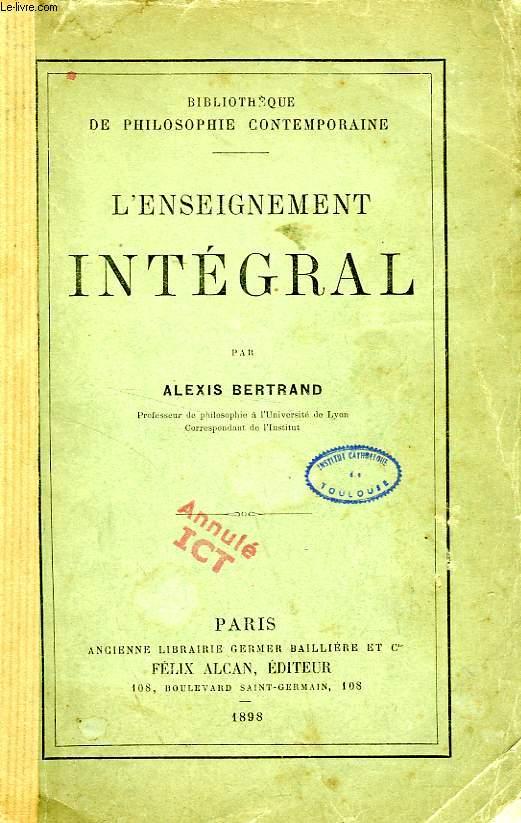 L'ENSEIGNEMENT INTEGRAL