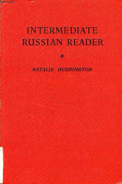 INTERMEDIATE RUSSIAN READER