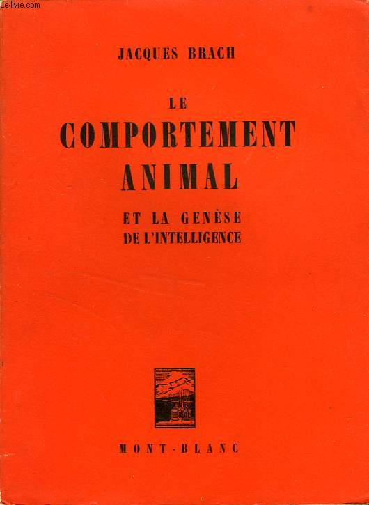 LE COMPORTEMENT ANIMAL ET LA GENESE DE L'INTELLIGENCE