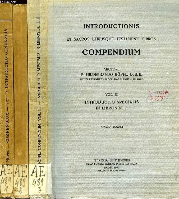 INTRODUCTIONS IN SACROS UTRIUSQUE TESTAMENTI LIBROS COMPENDIUM, III VOLUMES