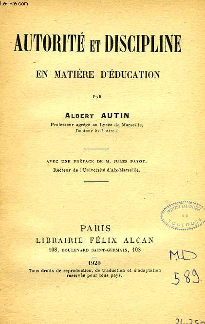 AUTORITE ET DISCIPLINE EN MATIERE D'EDUCATION
