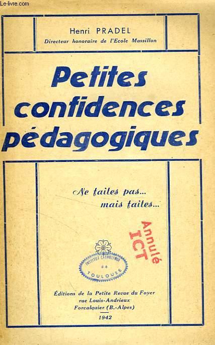 PETITES CONFIDENCES PEDAGOGIQUES