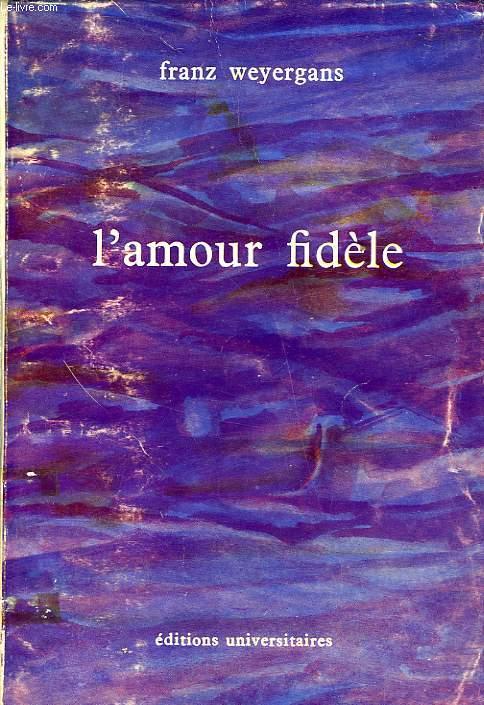 L'AMOUR FIDELE