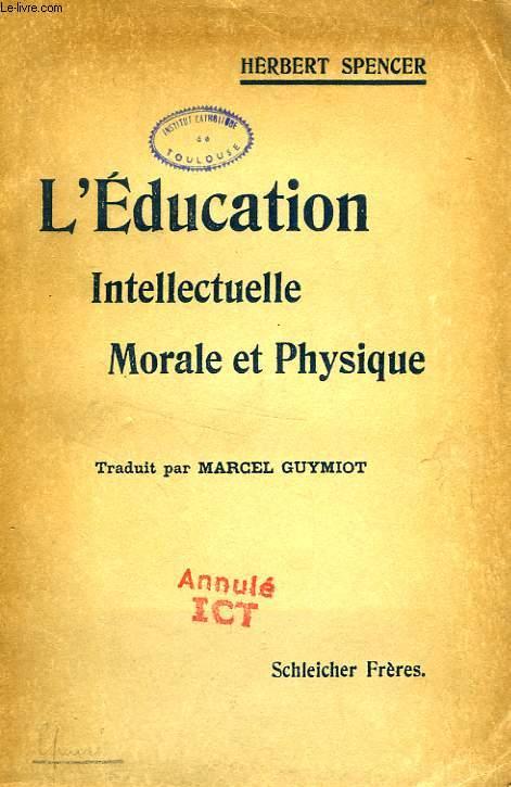 L'EDUCATION INTELLECTUELLE, MORALE ET PHYSIQUE