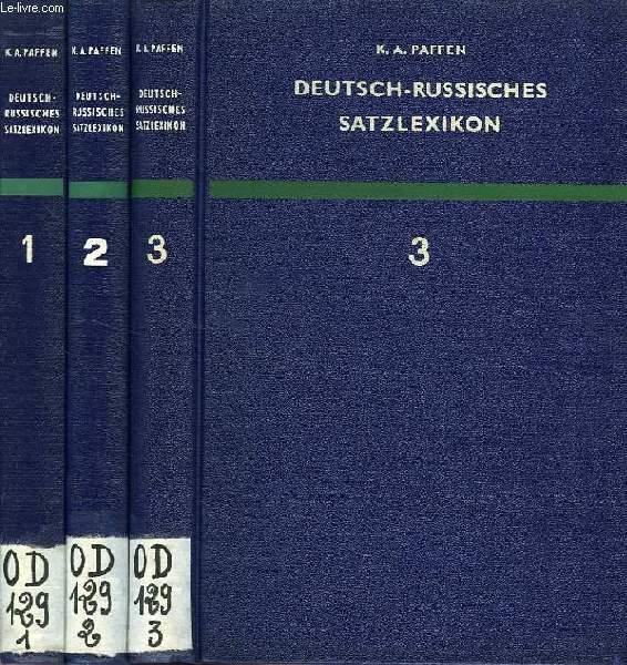 DEUTSCH-RUSSISCHES SATZLEXIKON, BAND I, II, III