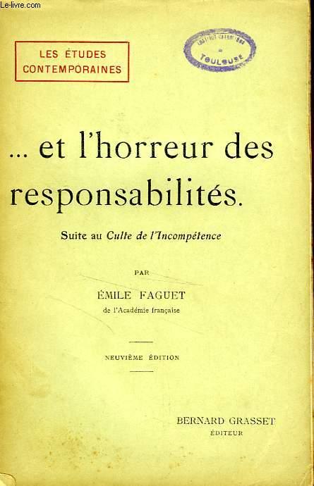 ... ET L'HORREUR DES RESPONSABILITES (SUITE AU CULTE DE L'INCOMPETENCE)