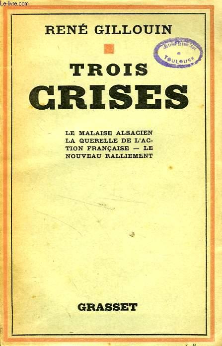 TROIS CRISES