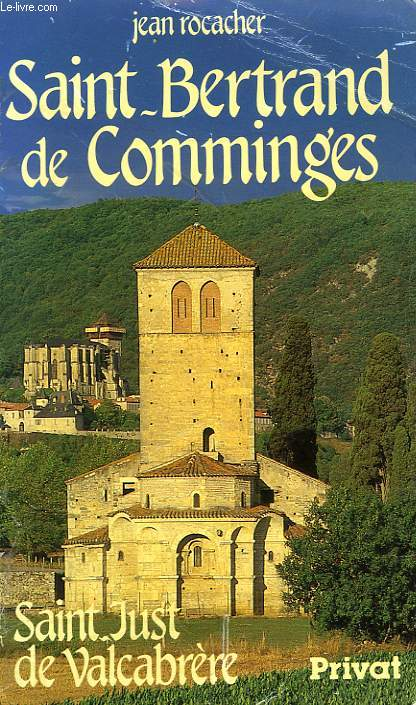 SAINT-BERTRAND DE COMMINGES, SAINT-JUST DE VALCABRERE