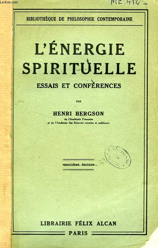 L'ENERGIE SPIRITUELLE, ESSAIS ET CONFERENCES