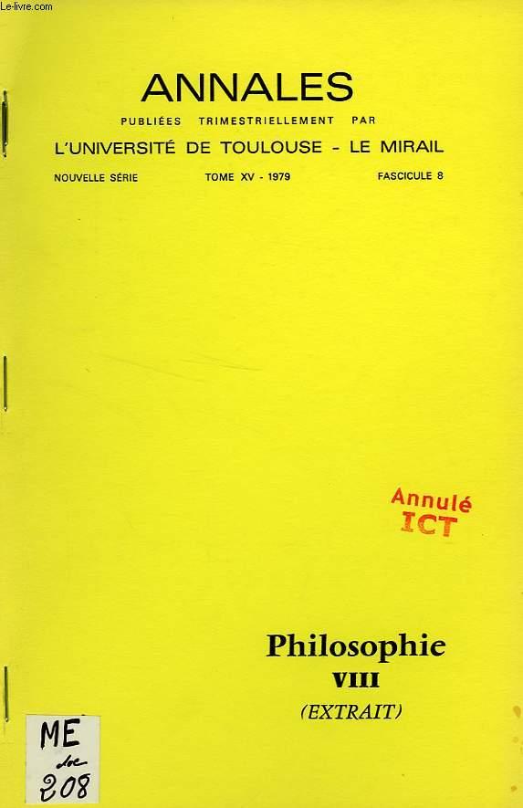 ANNALES DE L'UNIVERSITE DE TOULOUSE - LE MIRAIL, NOUVELLE SERIE, TOME XV, 1979, FASC. 8, PHILOSOPHIE VIII (EXTRAIT)