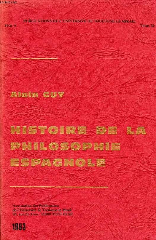 HISTOIRE DE LA PHILOSOPHIE ESPAGNOLE