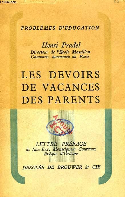 LES DEVOIRS DE VACANCES DES PARENTS