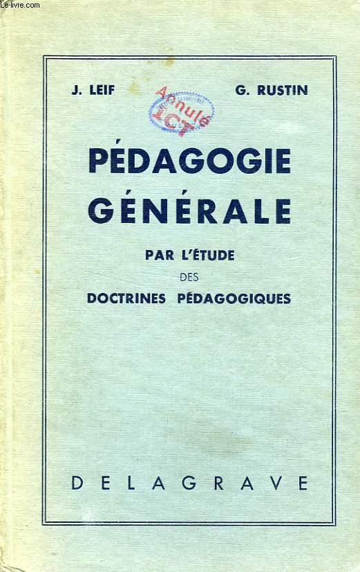 PEDAGOGIE GENERALE PAR L'ETUDE DES DOCTRINES PEDAGOGIQUES