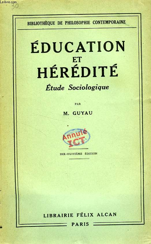 EDUCATION ET HEREDITE, ETUDE SOCIOLOGIQUE
