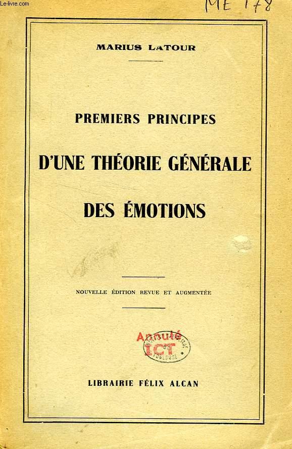 PREMIERS PRINCIPES D'UNE THEORIE GENERALE DES EMOTIONS