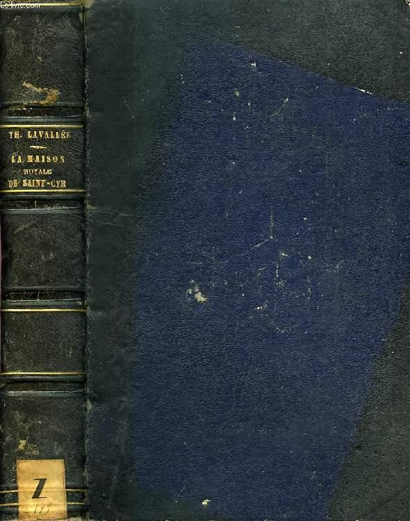 HISTOIRE DE LA MAISON ROYALE DE SAINT-CYR (1686-1793)