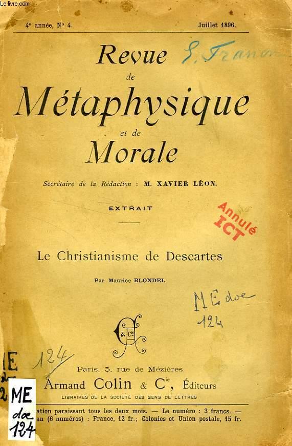 REVUE DE METAPHYSIQUE ET DE MORALE, 4e ANNEE, N° 4, JUILLET 1896, EXTRAIT, LE CHRISTIANISME DE DESCARTES