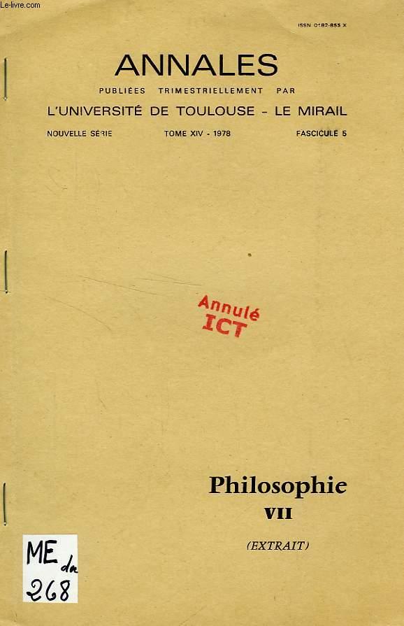 ANNALES DE L'UNIVERSITE DE TOULOUSE-LE MIRAIL, NOUVELLE SERIE, TOME XIV, FASC. 5, 1978, PHILOSOPHIE VII (EXTRAIT), SUR LES ETUDES PHILOSOPHIQUES