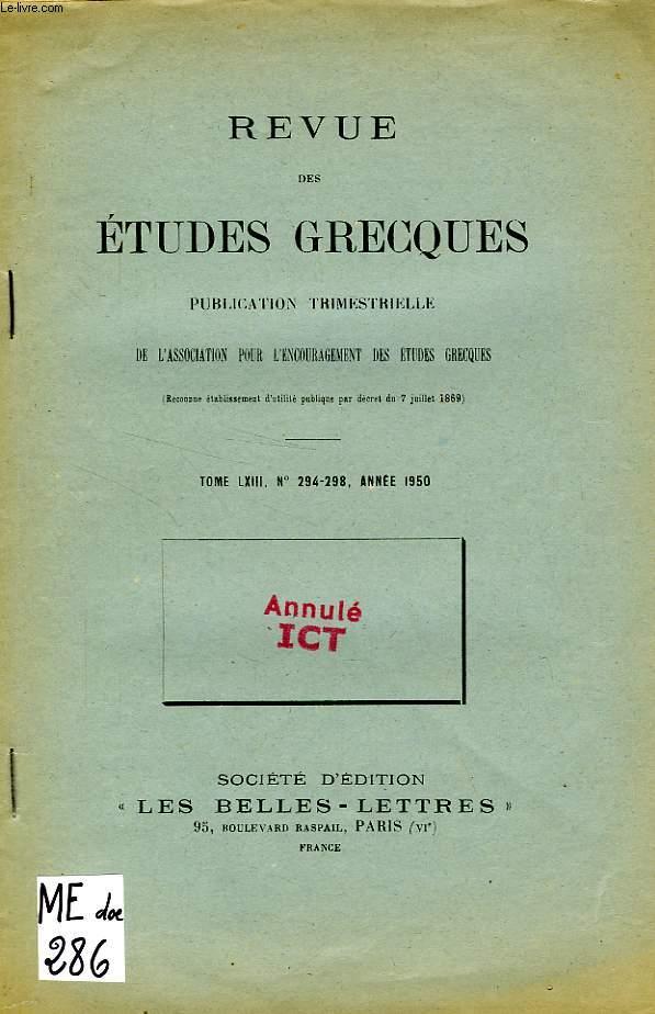 REVUE DES ETUDES GRECQUES, TOME LXIII, N° 294-298, 1950, THEOLOGIA