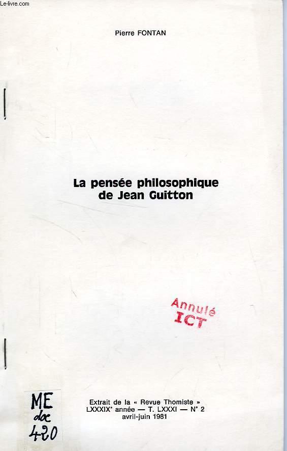 LA PENSEE PHILOSOPHIQUE DE JEAN GUITTON