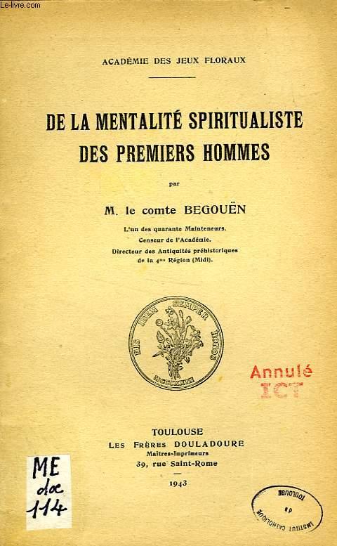 DE LA MENTALITE SPIRITUALISTE DES PREMIERS HOMMES